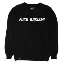 Sweatshirt Malmoe Fuck Racism Embroidery