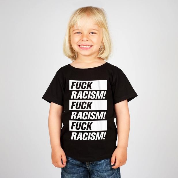 T-shirt Baby Fuck Racism